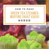 Steamed Matcha Muffins (Green Tea Huat Kueh 绿茶发糕)