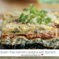 Gluten-free Salmon and Spinach Lasagna