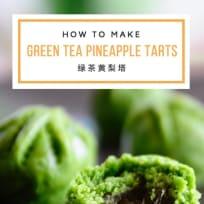 Green Tea Pineapple Tarts 绿茶黄梨塔