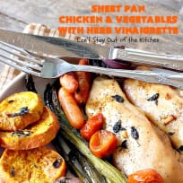 Sheet Pan Chicken and Vegetables with Herb Vinaigrette