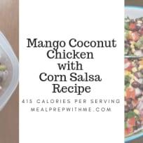 Mango Coconut Chicken with Corn Salsa