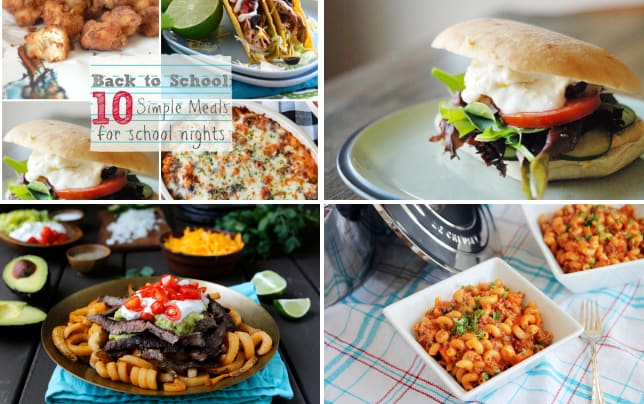 Back to school 10 weeknight meals for busy nights 10 simple meals for busy school nights