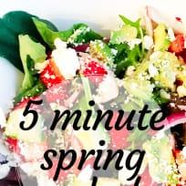 5-minute Spring Salad
