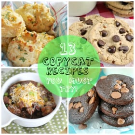 13 Copycat Recipes You MUST Try