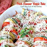 Fresh Summer Veggie Bake