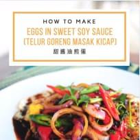 Eggs In Sweet Soy Sauce (Telur Goreng Masak Kicap) 甜酱油煎蛋