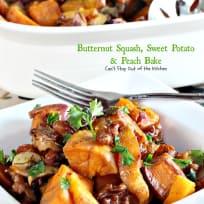 Butternut Squash, Sweet Potato and Peach Bake