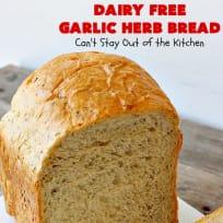 Dairy Free Garlic Herb Bread