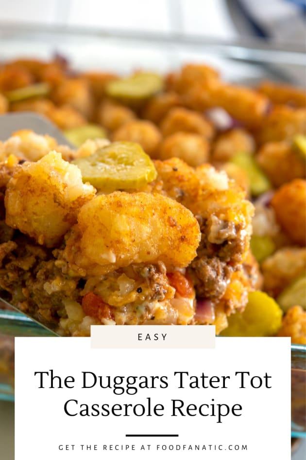The Duggars Tater Tot Casserole Recipe Photo