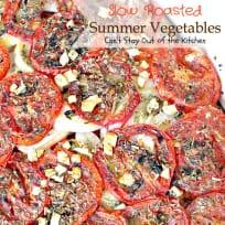 Slow Roasted Summer Vegetables