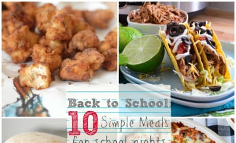Back to School: 10 Weeknight Meals for Busy Nights