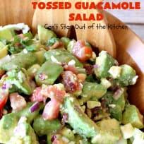 Tossed Guacamole Salad