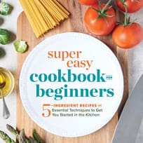 Super Easy Cookbook for Beginners