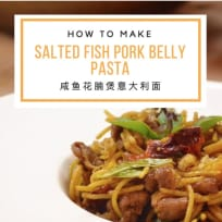 Salted Fish Pork Belly Pasta 咸鱼花腩煲意大利面