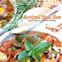 Montreal Steak Stew