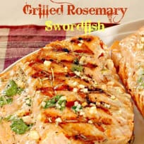 Grilled Rosemary Swordfish