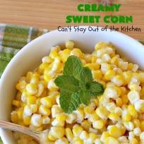 Creamy Sweet Corn