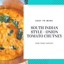 South Indian Style - Onion Tomato Chutney