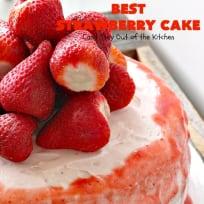 BEST Strawberry Cake