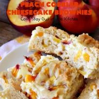 Peach Cobbler Cheesecake Brownies