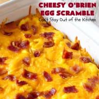 Cheesy O'Brien Egg Scramble