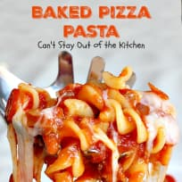Baked Pizza Pasta