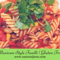 Mexican Style Fusilli | Gluten Free Pasta Dish