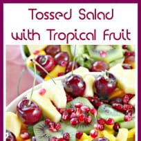Tossed Salad with Tropical Fruit